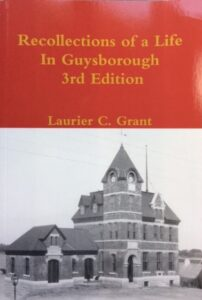 Recollections of a Life in Guysborough 3rd Edition