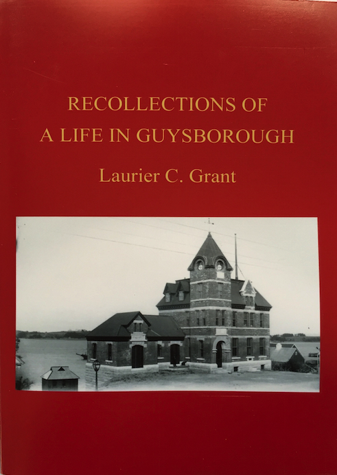 Recollections of a Life in Guysborough - Laurier C. Grant